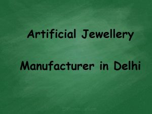 List of Artificial Jewellery Manufacturers in Delhi - Learning