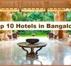 Top 10 Hotels In Bangalore