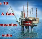 Top 10 Oil & Gas Companies