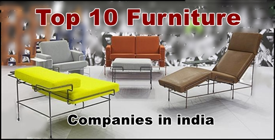 Delicieux Top 10 Furniture Companies And Brands In India   Learning Center    Fundoodata.com