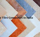 Top-Tiles-Companies-in-India