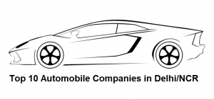 Top 10 Automobile Companies In Delhi Ncr Learning Center Fundoodata Com