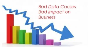 bad-data-causes-bad-impact-on-business