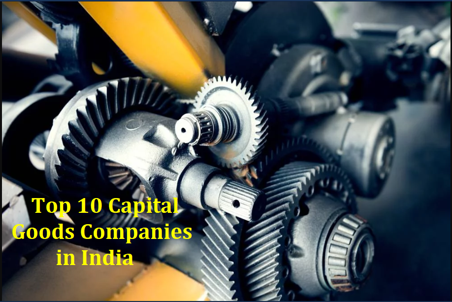 Top 10 Capital Goods Companies in India - Learning Center - fundoodata.com